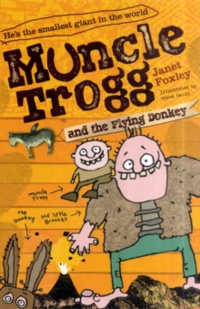 Muncle Trogg and the Flying Donkey, Paperback Book
