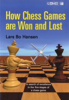 How Chess Games are Won and Lost, Paperback Book