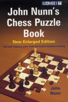 John Nunn's Chess Puzzle Book : New Enlarged Edition, Paperback Book