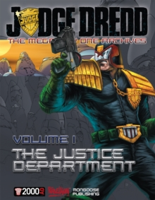 Judge Dredd: The Mega-city One Archives Vol. 1 : The Justice Department, Hardback Book