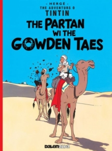 Tintin: The Partan Wi the Gowden (Scots), Paperback Book