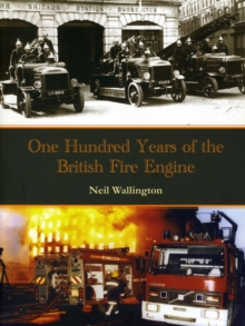 100 Years of the British Fire Engine, Paperback Book
