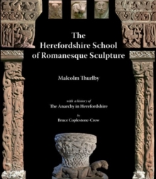 The Herefordshire School of Romanesque Sculpture, Paperback Book