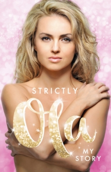 Strictly Ola : Ola Jordan - My Autobiography, Hardback Book