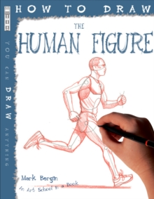 How to Draw the Human Figure, Paperback Book