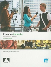 Exploring the Media - Text, Industry, Audience : The WJEC A Level Textbook, Paperback Book