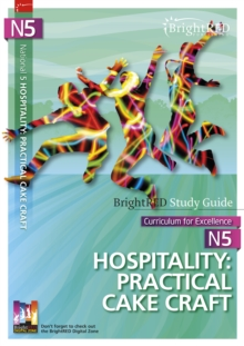 BrightRED Study Guide N5 Hospitality: Practical Cake Craft : N5, Paperback Book