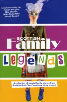Scottish Family Legends, Paperback Book