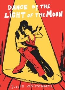 Dance by the Light of the Moon, Paperback Book