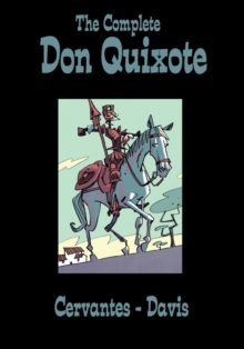 The Complete Don Quixote, Hardback Book