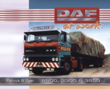 DAF at Work : 2800, 3300, 3600, Hardback Book