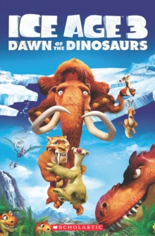 Ice Age 3 - Dawn of the Dinosaurs, Paperback Book