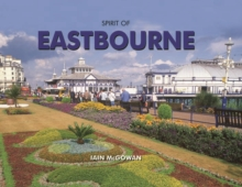 Spirit of Eastbourne, Hardback Book