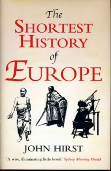 The Shortest History of Europe, Hardback Book