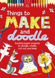 Things to Make and Doodle, Paperback Book
