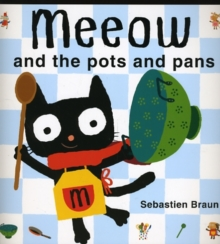 Meeow and the Pots and Pans, Paperback Book