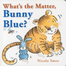 What's the Matter, Bunny Blue?, Board book Book