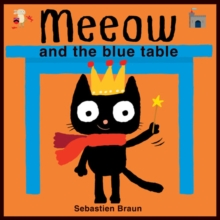 Meeow and the Blue Table, Board book Book