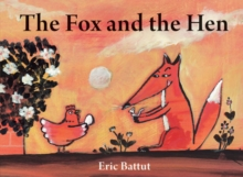 The Fox and the Hen, Paperback Book