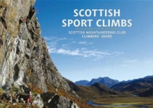 Scottish Sport Climbs : Scottish Mountaineering Club Climbers' Guide, Paperback Book