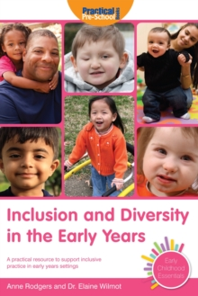 Inclusion and Diversity in the Early Years, Paperback Book