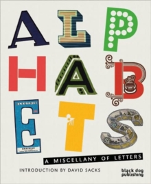 Alphabets : A Miscellany of Letters, Hardback Book