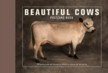 Beautiful Cows Postcard Book : 30 Postcards of Champion Breeds to Keep or Send, Paperback Book