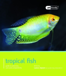 Tropical Fish : Pet Friendly - Tropical Fish, Paperback Book