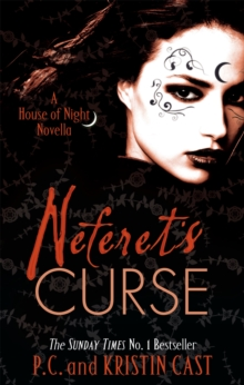 Neferet's Curse : A House of Night Novella, Paperback Book
