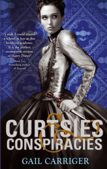 Curtsies and Conspiracies : Number 2 in series, Paperback Book