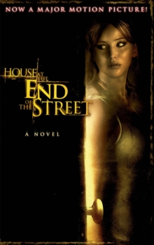 The House at the End of the Street, Paperback Book
