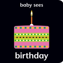 Baby Sees - Birthday, Board book Book