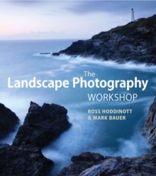 The Landscape Photography Workshop, Paperback Book