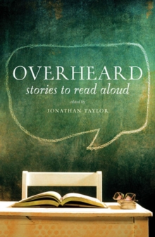 Overheard : Stories to Read Aloud, Paperback Book