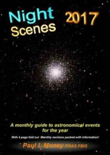 Nightscenes: A Monthly Guide to the Astronomical Events for the Year, Paperback Book