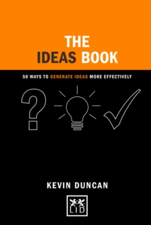 The Ideas Book : 50 Ways to Generate Ideas Visually, Hardback Book