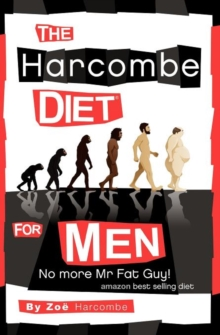 The Harcombe Diet for Men : No More Mr Fat Guy!, Paperback Book