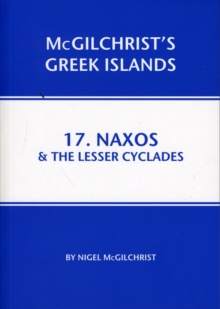 Naxos & the Lesser Cyclades : 17, Paperback Book