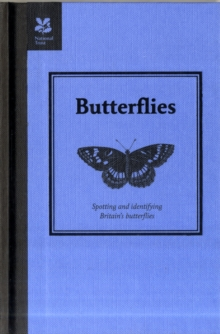 Butterflies: Spotting and Identifying Britain's Butterflies, Paperback Book
