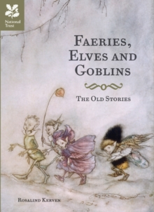 Faeries, Elves and Goblins, Hardback Book
