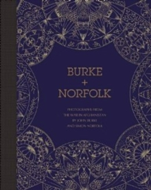 Burke + Norfolk : Photographs from the War in Afghanistan by John Burke and Simon Norfolk, Hardback Book