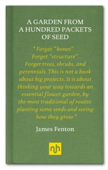 A Garden from a Hundred Packets of Seed, Hardback Book
