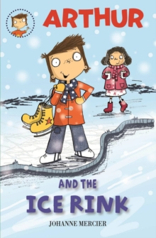 Arthur and the Ice Rink, Paperback Book