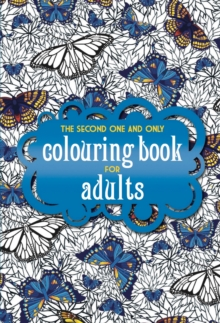 The Second One and Only Colouring Book for Adults, Paperback Book