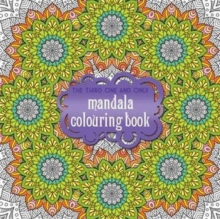 The Third One and Only Mandala Colouring Book, Paperback Book