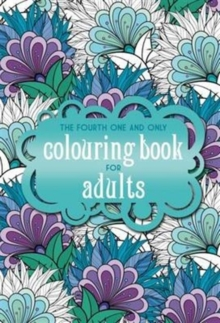 The Fourth One and Only Coloring Book for Adults, Paperback Book