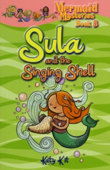 Mermaid Mysteries: Sula and the Singing Shell, Paperback Book
