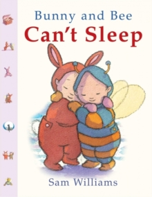 Bunny and Bee Can't Sleep, Board book Book