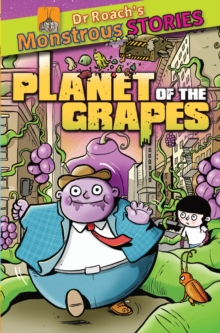 Monstrous Stories: Planet of the Grapes, Paperback Book