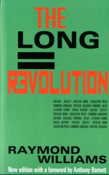 The Long Revolution, Paperback Book